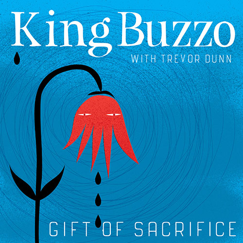 King Buzzo (with Trevor Dunn)