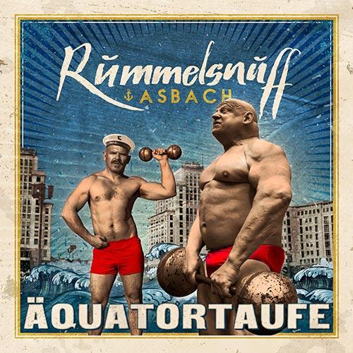 Rummelsnuff & Asbach